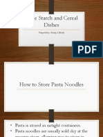Store Starch and Cereal Dishes
