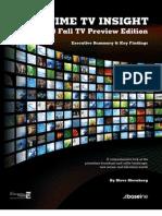 Primetime TV Insight -- Fall TV Preview Edition - - Executive Summary