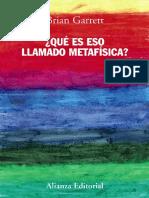 Garrett Brian - Que Es Eso Llamado Metafisica.pdf