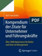 Bert Forschelen (Auth.)-Kompendium Der Zitate Für Unternehmer Und Führungskräfte_ Über 5000 Aphorismen Für Reden Und Texte Im Management-Gabler Verlag (2017)