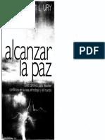 Ury, Alcanzar La Paz