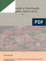 AULA 01 - Pateurização e Esterilização de Leite, Carne e Vegetais