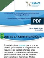 GLORIA CRUZ - Certificación de Competencias Profesionales Para Tecnólogos Médicos