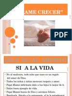 Copy of Mirame Crecer Dile No Al Aborto