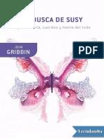 En Busca de SUSY - John Gribbin