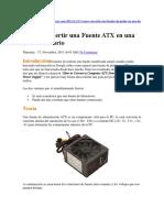 Como Convertir Una Fuente ATX en Una de Laboratorio