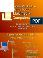 Video Productions Using MM Computers