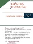 Sentido e Referência - Semântica Formal