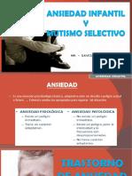 R1 - ANSIEDAD INFANTIL Y MUTISMO SELECTIVO.pptx