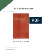 Robert A. Morey - ¿Es El Día de Reposo Para Hoy?