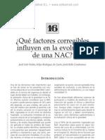 Factores corregibles que influyen en la evolucio¦ün de una NAC