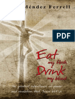 Eat My Flesh Drink My Blood - Ana Mendez Ferrell
