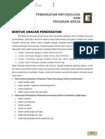 E. Pendekatan, Metodologi & Program Kerja