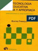La Tecnología Educativa Propia y Apropiada Capítulo 1. FAINHOLC