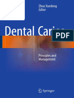 Zhou Xuedong Eds. Dental Caries Principles and Management