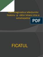 Radiodiagnosticul Afectiunilor Ficatului Si Cailor Biliare Extrahepatice (2)