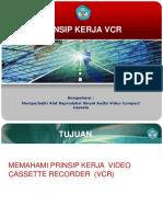 161360919-Prinsip-Kerja-VCR.pptx