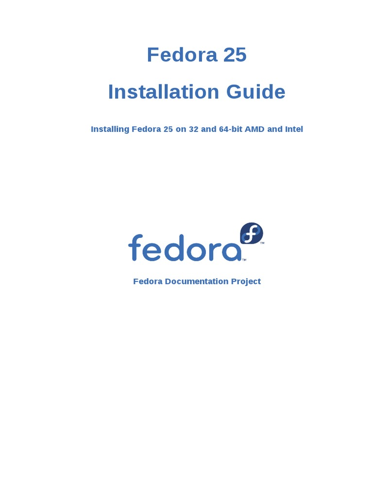 Fedora 25 Installation Guide en US | Fedora (Operating
