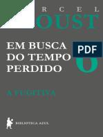 6. a Fugitiva, De Marcel Proust (Tradução de Carlos Drummond de Andrade)