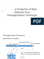 Effective Properties of New Materials From Homogenization Technique