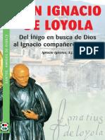 IGLESIAS, I., San Ignacio de Loyola. Del Iñigo en Busca de Dios Al Ignacio Compañero de Jesús, 2010, OCR