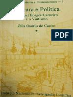 CASTRO, Zília Cardoso de. Cultura e Política de Manuel Borges Carneiro e o Vintismo