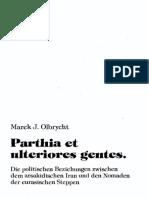 Parthia Et Ulteriores Gentes (M.J. Olbrycht) 1998