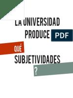 El cubo - La universidad produce qué subjetividades