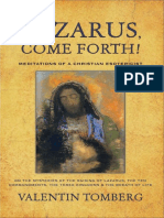 Valentin Tomberg, Robert Powell-Lazarus, Come Forth!_ Meditations of a Christian Esotericist on the Mysteries of the Raising of Lazarus-Lindisfarne Books (2006).pdf