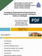Investigação Experimental da Polimerização do Cloreto de Vinila em alta conversão