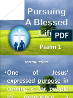 Pursuing a Blessed Life - Ps. 1