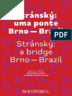 Stránský - Uma Ponte Brno - Brasil - Soares e Baraçal