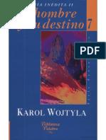 El Hombre y Su Destino - Karol Wojtyla