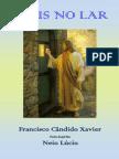 """Neio Lucio - """"Jesus no Lar""""- Psicografia de Chico Xavier.pdf"""
