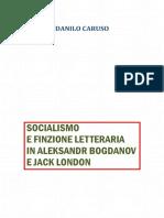 Socialismo e finzione letteraria in Aleksandr Bogdanov e Jack London