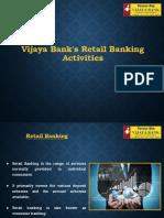 Vijaya Bank's Retail Banking Activities