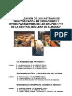 """MODERNIZACIÓN DE LOS SISTEMAS DE """"MONITORIZACIÓN DE VIBRACIONES Y OTROS PARÁMETROS DE LOS GRUPOS 1 Y 2 DE LA CENTRAL NUCLEAR DE ALMARAZ"""""""