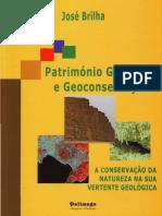LIVRO PATRIMONIO GEOLOGICO E GEOCONSERVACAO - JOSE BRILHA.pdf