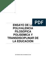 Polivalencia Filosofica Polisemica y Transdisciplinar de La Educacion