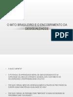 o Mito Brasileiro e o Encobrimento Da Desigualdadde