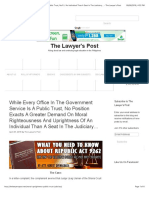 While Every Office in the Government Service is a Public Trust, No Position Exacts a Greater Demand on Moral Righteousness and Uprightness of an Individual Than a Seat in the Judiciary... - The Lawyer's Post