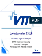 Low Friction Engines