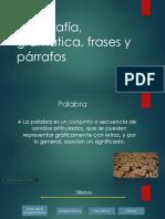 Ortografía, gramática, frases y párrafos.pptx
