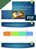 Formacion y Evolucion Del Oficio Divino