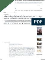 «Santísima Trinidad», La Masacre en El Coloso Español Que Se Enfrentó a Siete Navíos Ingleses en Trafalgar
