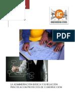 La Administración Básica y Su Relación Prácticacon Proyectos de Construcción