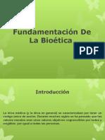 Fundamentacion de La Bioetica