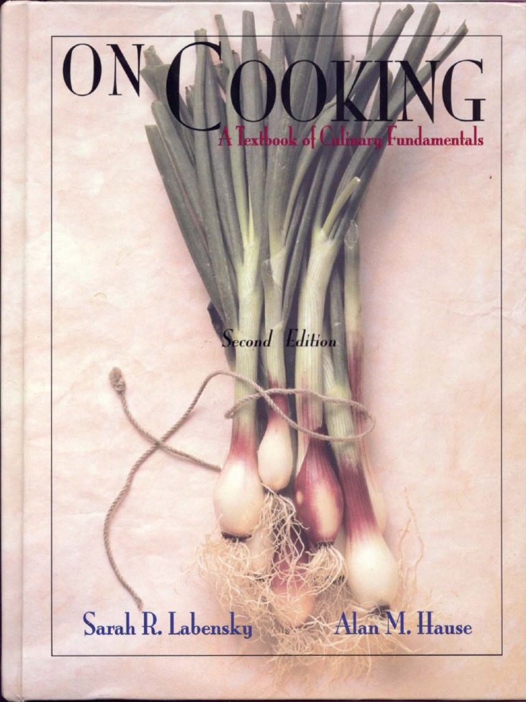 e824b53395f51 Sarah R. Labensky, Alan M. Hause-On Cooking_ a Textbook of Culinary  Fundamentals-Prentice Hall (1998) | Recipe | Restaurants