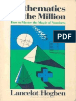 Mathematics for the Million - How to Master the Magic of Numbers.