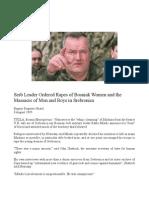 Gen Ratko Mladic Ordered Rapes of Women & Massacre of Men/Boys in Srebrenica Genocide